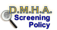 D.M.H.A. Screening Policy